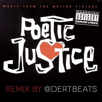 Poetic Justice Anything Remix by DertBeats