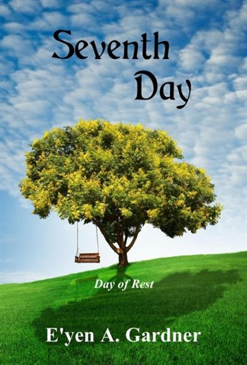 Seventh Day: Day of Rest