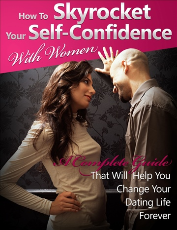 Chris V. Sullivan : Skyrocket Your Self Confidence with Women