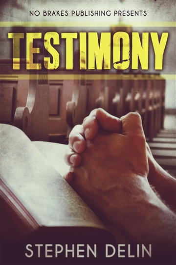 Testimony (Promotional Sampler-First Three Chapters)