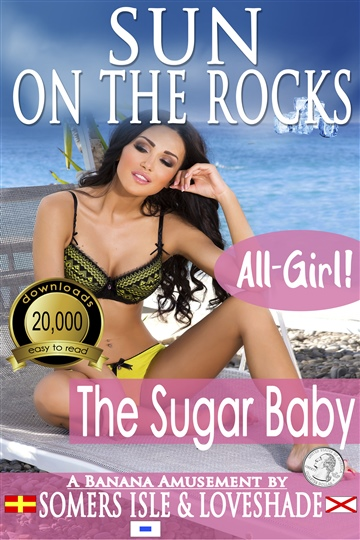 Somers Isle & Loveshade : Sun on the Rocks - The Sugar Baby