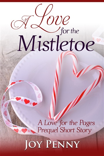 Joy Penny : A Love for the Mistletoe