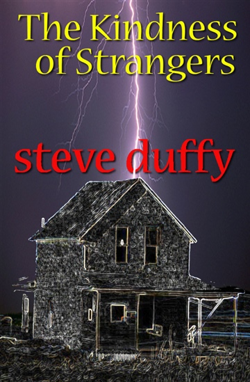 the kindness of strangers by steve duffy