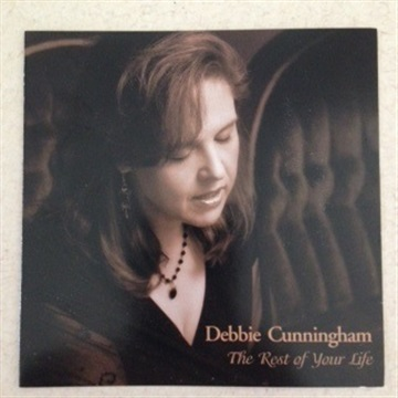 The Rest of Your Life by Debbie Cunningham