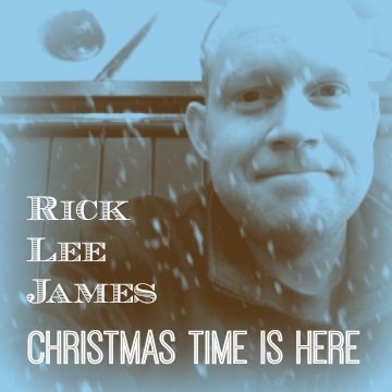 Christmas Time Is Here by Rick Lee James