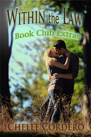 Within the Law by Chelle Cordero Book Club Extras