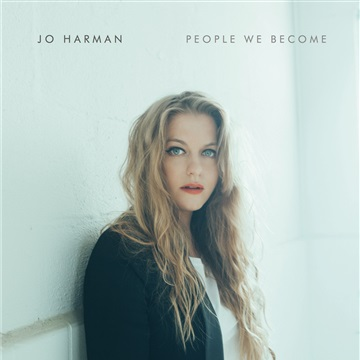 Jo Harman : People We Become