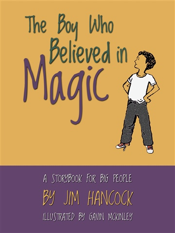 The Boy Who Believed in Magic