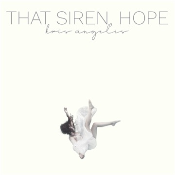 That Siren, Hope by Kris Angelis