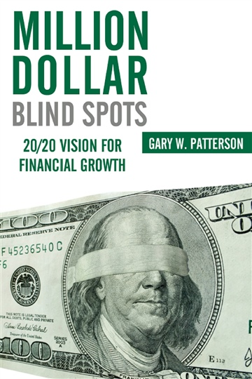 Gary W. Patterson : Million Dollar Blind Spots
