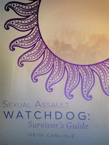 Sexual Assault Watchdog: Survivor's Guide