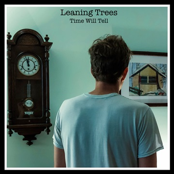 Time Will Tell by Leaning Trees