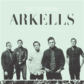 Arkells : Get To Know Arkells