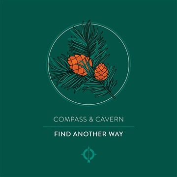 Find Another Way - Single by Compass & Cavern
