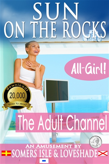 Sun on the Rocks - The Adult Channel