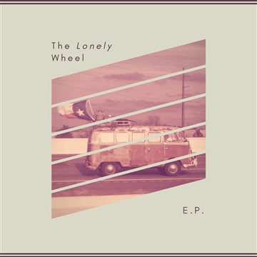 The Lonely Wheel by The Lonely Wheel