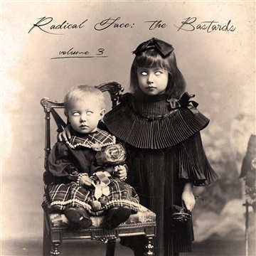 The Bastards 3 EP by Radical Face