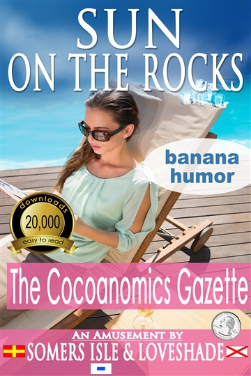 Sun on the Rocks - The Cocoanomics Gazette