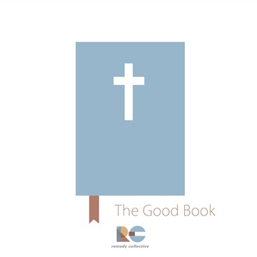 Remedy Collective : The Good Book