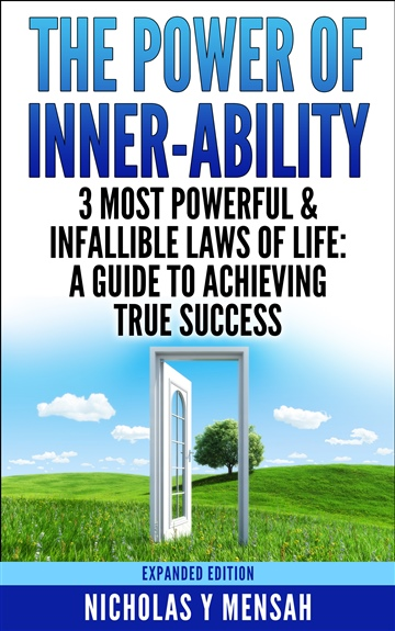 Nicholas Mensah : The Power of Inner Ability