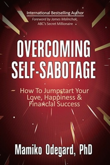 Mamiko Odegard : Overcoming Self-Sabotage