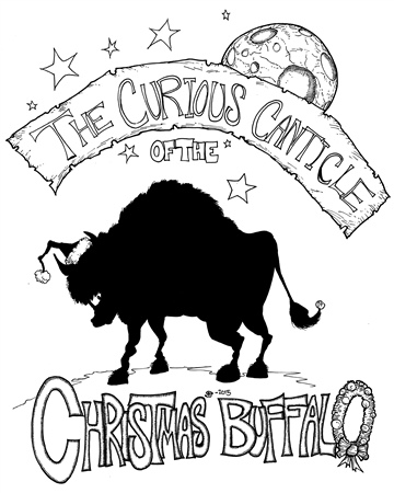 Stephen Hesselman : The Curious Canticle of the Christmas Buffalo