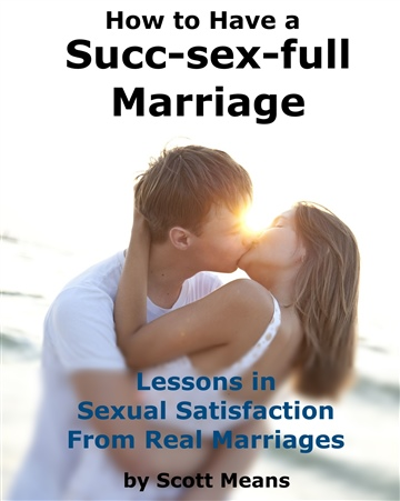 How to Have a Succ-sex-full Marriage