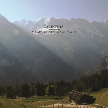 Carinthia : All My Fountains Are In You | NoiseTrade Sampler