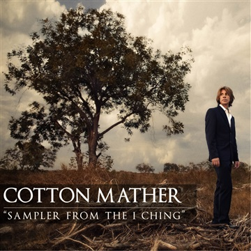 Cotton Mather : Sampler From The I Ching