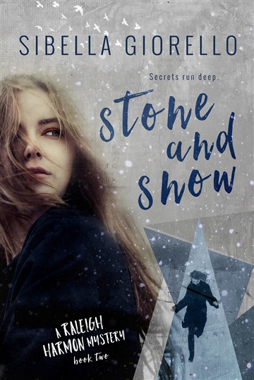 sibella giorello : Stone and Snow: Book 2 in the Raleigh Harmon Mystery Series