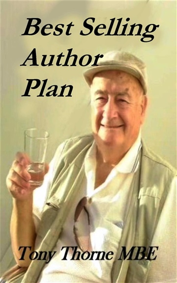 Tony Thorne MBE : Best Selling Author Plan