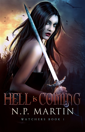 N.P. Martin : Hell Is Coming (Watchers Book 1)