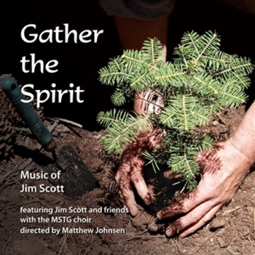 Gather the Spirit by Jim Scott