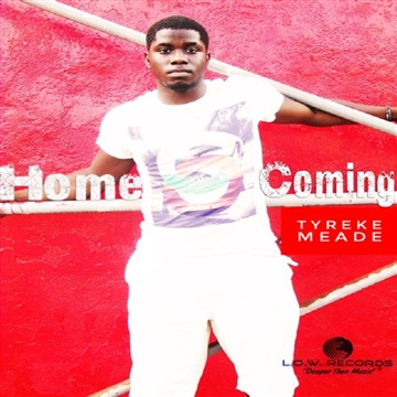 Homecoming - Tyreke Meade by L.O.W. Records (Light Of the World)