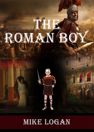 Mike Logan : The Roman Boy