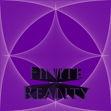 Finite Reality by The Mad Poet