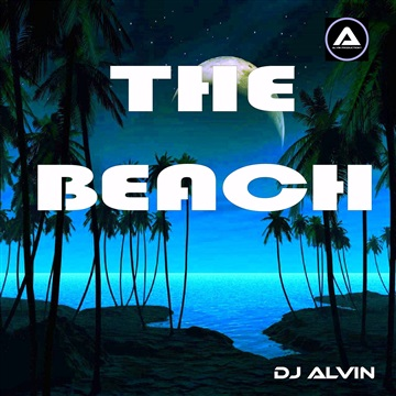 DJ Alvin - The Beach (Extended Mix) by ALVIN PRODUCTION ®