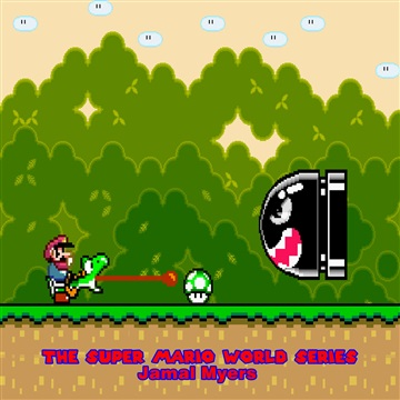 The Super Mario World Series by Jamal Myers