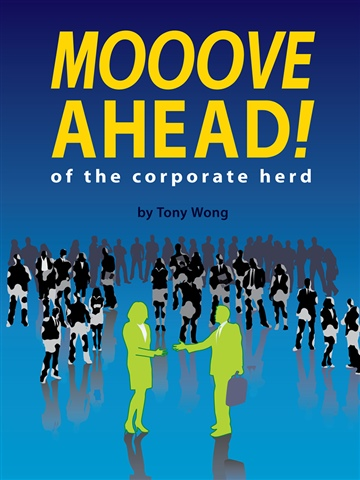 Mooove Ahead! of the corporate herd