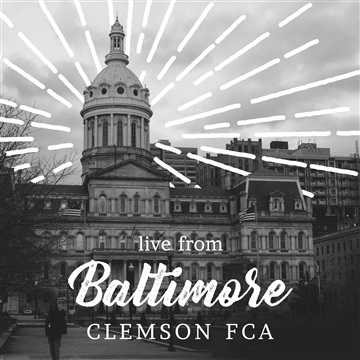 Clemson FCA  : Live from Baltimore
