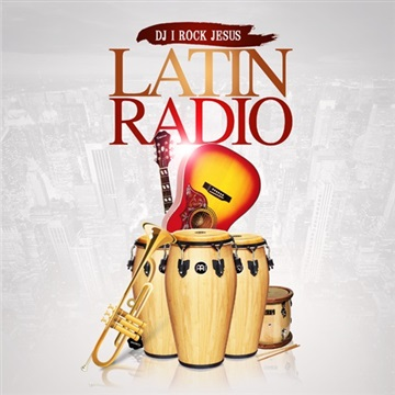 Latin Radio by DJ I Rock Jesus