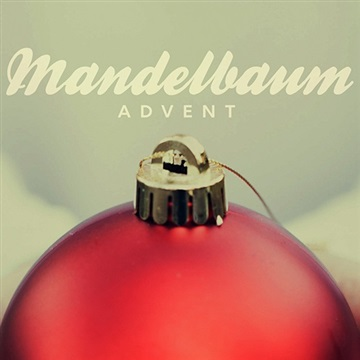 Mandelbaum : Advent (2015)