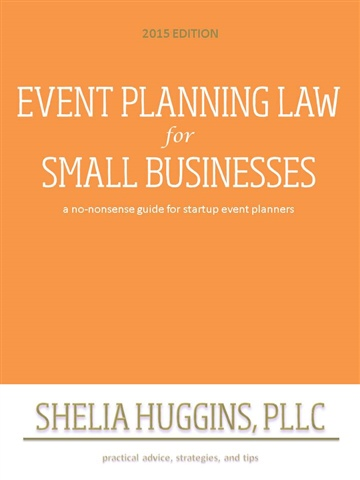 Shelia A. Huggins, PLLC : Event Planning Law for Small Businesses