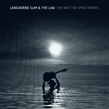 Langhorne Slim & The Law : The Way The Spirit Moves