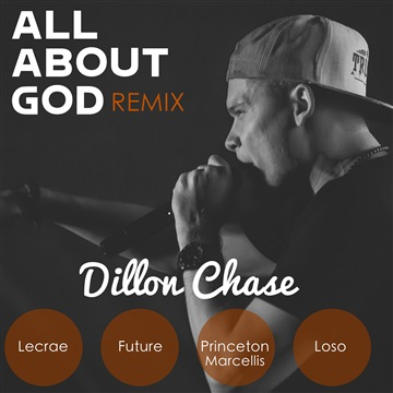 All About God Remix by Dillon Chase