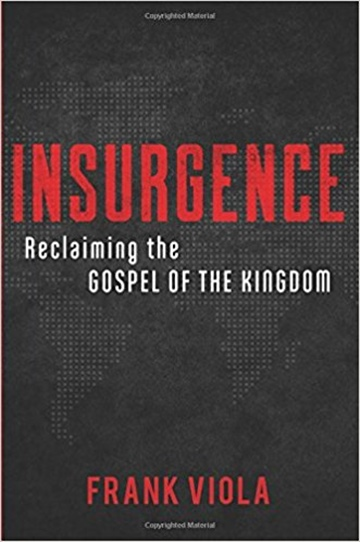 Insurgence: Reclaiming the Gospel of the Kingdom (Sampler)