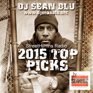 iMixNation-StreetHymns Radio  2015 Top Picks by DJ Sean Blu