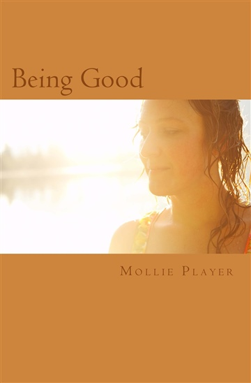 Mollie Player : Being Good