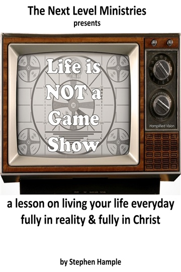 Stephen Hample : Life is NOT a Game Show