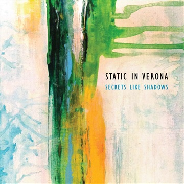Static in Verona : Secrets Like Shadows